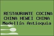 RESTAURANTE COCINA CHINA HEWEI CHINA Medellín Antioquia