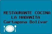 RESTAURANTE COCINA LA HABANITA Cartagena Bolívar