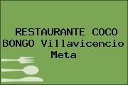 RESTAURANTE COCO BONGO Villavicencio Meta