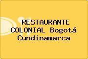 RESTAURANTE COLONIAL Bogotá Cundinamarca