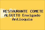 RESTAURANTE COMETE ALGUITO Envigado Antioquia