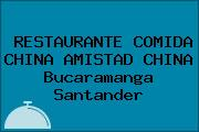 RESTAURANTE COMIDA CHINA AMISTAD CHINA Bucaramanga Santander