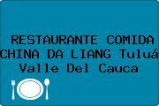 RESTAURANTE COMIDA CHINA DA LIANG Tuluá Valle Del Cauca