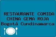 RESTAURANTE COMIDA CHINA GEMA ROJA Bogotá Cundinamarca