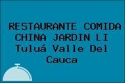 RESTAURANTE COMIDA CHINA JARDIN LI Tuluá Valle Del Cauca