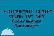 RESTAURANTE COMIDA CHINA TOY SAN Bucaramanga Santander
