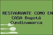 RESTAURANTE COMO EN CASA Bogotá Cundinamarca