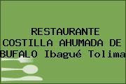 RESTAURANTE COSTILLA AHUMADA DE BUFALO Ibagué Tolima