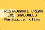 RESTAURANTE CREAM LOS GUADUALES Mariquita Tolima