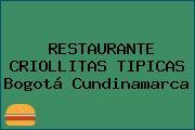 RESTAURANTE CRIOLLITAS TIPICAS Bogotá Cundinamarca