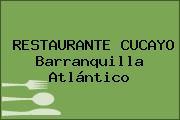 RESTAURANTE CUCAYO Barranquilla Atlántico
