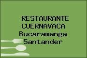 RESTAURANTE CUERNAVACA Bucaramanga Santander