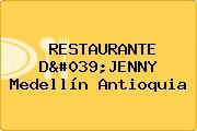 RESTAURANTE D'JENNY Medellín Antioquia