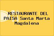 RESTAURANTE DEL PAISA Santa Marta Magdalena