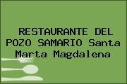 RESTAURANTE DEL POZO SAMARIO Santa Marta Magdalena