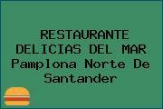 RESTAURANTE DELICIAS DEL MAR Pamplona Norte De Santander