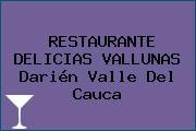 RESTAURANTE DELICIAS VALLUNAS Darién Valle Del Cauca