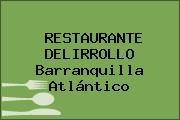 RESTAURANTE DELIRROLLO Barranquilla Atlántico