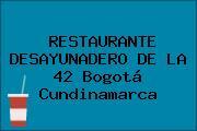RESTAURANTE DESAYUNADERO DE LA 42 Bogotá Cundinamarca