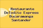 Restaurante DeTodito Express Bucaramanga Santander