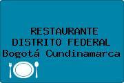 RESTAURANTE DISTRITO FEDERAL Bogotá Cundinamarca