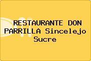 RESTAURANTE DON PARRILLA Sincelejo Sucre