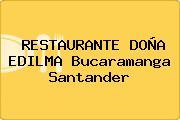 RESTAURANTE DOÑA EDILMA Bucaramanga Santander