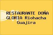 RESTAURANTE DOÑA GLORIA Riohacha Guajira