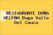 RESTAURANTE DOÑA HELENA Buga Valle Del Cauca