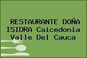RESTAURANTE DOÑA ISIDRA Caicedonia Valle Del Cauca