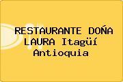 RESTAURANTE DOÑA LAURA Itagüí Antioquia