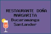 RESTAURANTE DOÑA MARGARITA Bucaramanga Santander
