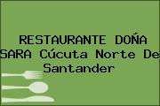 RESTAURANTE DOÑA SARA Cúcuta Norte De Santander