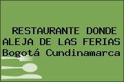 RESTAURANTE DONDE ALEJA DE LAS FERIAS Bogotá Cundinamarca