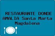 RESTAURANTE DONDE AMALIA Santa Marta Magdalena