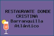 RESTAURANTE DONDE CRISTINA Barranquilla Atlántico