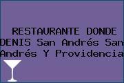 RESTAURANTE DONDE DENIS San Andrés San Andrés Y Providencia
