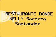 RESTAURANTE DONDE NELLY Socorro Santander