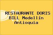 RESTAURANTE DORIS BILL Medellín Antioquia