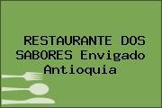 RESTAURANTE DOS SABORES Envigado Antioquia