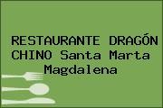 RESTAURANTE DRAGÓN CHINO Santa Marta Magdalena