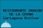 RESTAURANTE DRAGON DE LA CHINA Cartagena Bolívar