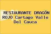RESTAURANTE DRAGÓN ROJO Cartago Valle Del Cauca