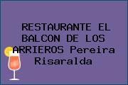 RESTAURANTE EL BALCON DE LOS ARRIEROS Pereira Risaralda