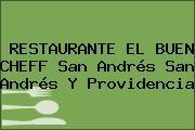 RESTAURANTE EL BUEN CHEFF San Andrés San Andrés Y Providencia
