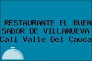 RESTAURANTE EL BUEN SABOR DE VILLANUEVA Cali Valle Del Cauca