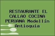 RESTAURANTE EL CALLAO COCINA PERUANA Medellín Antioquia