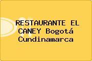 RESTAURANTE EL CANEY Bogotá Cundinamarca