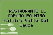 RESTAURANTE EL CARAJO PALMIRA Palmira Valle Del Cauca