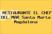 RESTAURANTE EL CHEF DEL MAR Santa Marta Magdalena